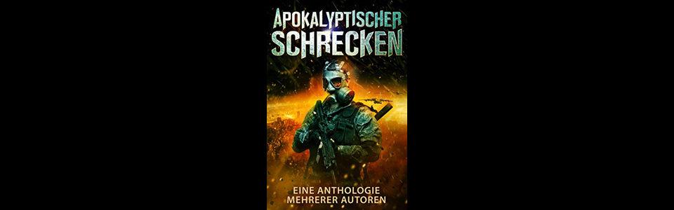 Kostenloser Sammelband: Apokalyptischer Schrecken